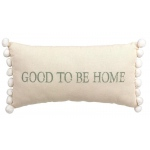 "BuySeasons ""Good to be Home"" Pillow"